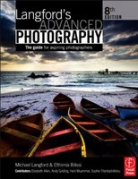 LANGFORD'S ADVANCED PHOTOGRAPHPHOTOGRAPHY 8ED.