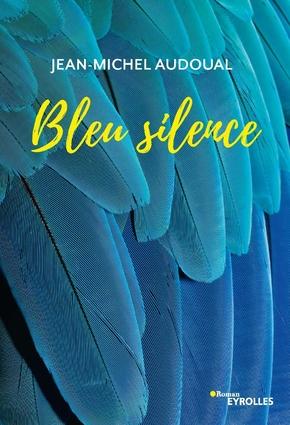 J.-M.Audoual- Bleu silence