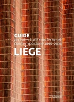 Guide d'architecture moderne et contemporaine - liege