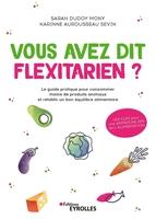 S.Dudoy Mony, K.Aurousseau Sevin - Vous avez dit flexitarien ?