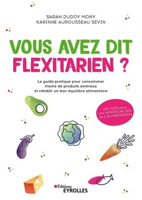 S.Dudoy Mony, K.Aurousseau Sevin- Vous avez dit flexitarien ?