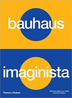 Bauhaus imaginista: a school in the world /anglais