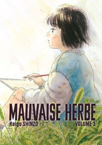 Mauvaise herbe vol.3