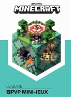 Minecraft, le guide officiel des pvp mini-jeux