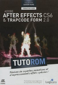 Tutorom - Adobe After Effects CS6 et Trapcode Form 2.0