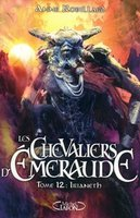 Les chevaliers d'Emeraude - Volume 12