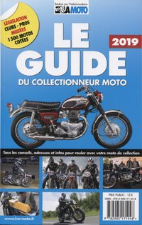Le guide du collectionneur moto 2019