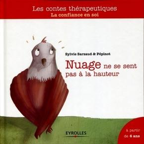 Sylvie Sarzaud, Pépinot- Nuage ne se sent pas a la hauteur. la confiance en soi. a partir de 6 ans.
