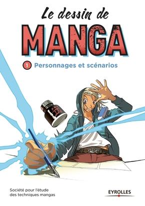 Le Dessin De Manga Volume 1 Personnages Et Scenarios Societe Librairie Eyrolles