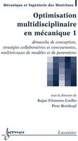 Optimisation multidisciplinaire en mécanique - Volume 1