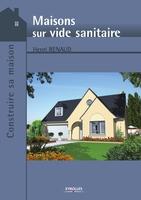 H.Renaud - Maisons sur vide sanitaire