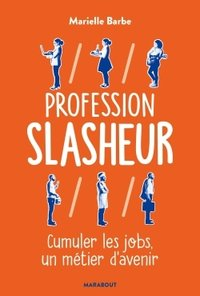 Profession slasheur