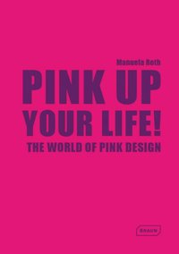 Pink up your life !