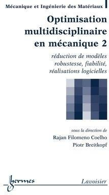 Optimisation multidisciplinaire en mécanique - Volume 2
