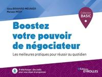 M.Mery, S.Bravard-Meunier - Boostez votre pouvoir de négociateur