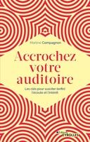 M.Compagnon - Accrochez votre auditoire