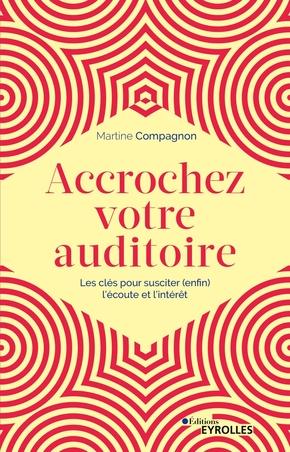 M.Compagnon- Accrochez votre auditoire
