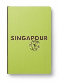 Singapour city guide 2020 (français)