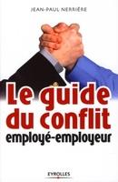 J.-P.Nerrière - Guide conflit employé-employeur