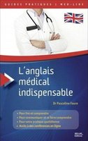 Guides Pratiques L'Anglais Medical Indispensable