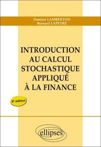 Introduction au calcul stochastique appliquée à la finance