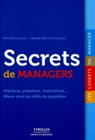 Philippe Auriol, Marie-Odile Vervisch - Secrets de managers