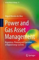 Power and gas asset management: regulation, planning and operation of digital energy systems