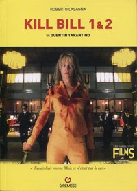 Kill Bill 1 et 2