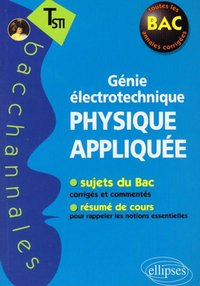 Physique Appliquee Genie Electrotechnique Terminale Sti Librairie Eyrolles