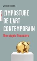 A.de Kerros - L'imposture de l'art contemporain
