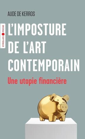 A.de Kerros- L'imposture de l'art contemporain