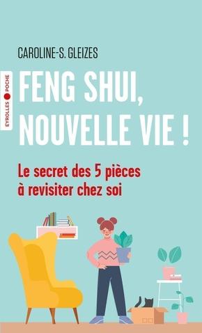 C.-S.Gleizes- Feng shui, nouvelle vie !