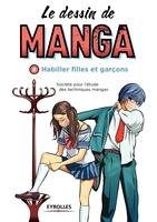 Société pour l'étude des techniques mangas - Le dessin de manga - Volume 8 - Habiller filles et garçons