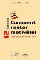 Yves Daunac, APEC - Comment rester motivé(e) professionnellement