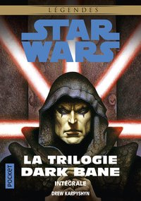 Star Wars - La trilogie Dark Bane