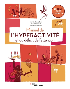 Manuel de l'hyperactivité et du déficit de l'attention