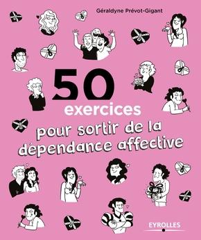 Prevot-Gigant, Geraldyne- 50 exercices pour sortir de la dépendance affective