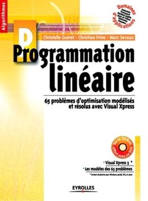 Christelle Gueret, Christian Prins, Marc Sevaux- Programmation linéaire