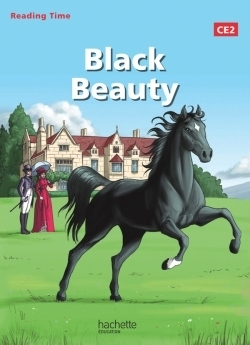 Reading time ce2 - black beauty - livre élève - ed. 2014