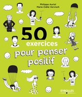 Auriol, Philippe; Vervisch, Marie-Odile - 50 exercices pour penser positif