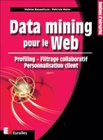P. Naïm, M. Bazsalicza - Data mining pour le Web