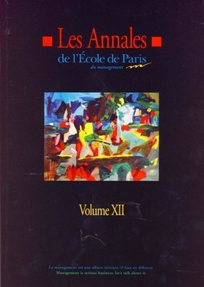 Les annales de l'Ecole de Paris du management - Volume XII