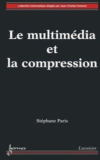 Le multimédia et la compression