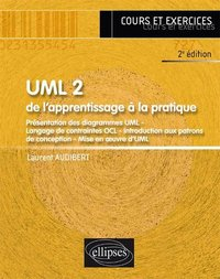 UML 2 - De l'apprentissage à la pratique
