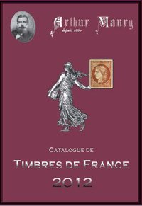 Catalogue de timbres de France - 2012