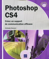 Photoshop CS4 - Créez un support de communication efficace