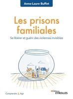 A.-L.Buffet - Les prisons familiales