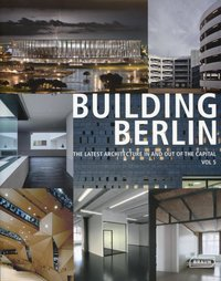 Building Berlin - Volume 5