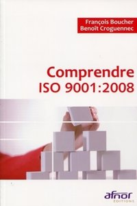Comprendre ISO 9001:2008