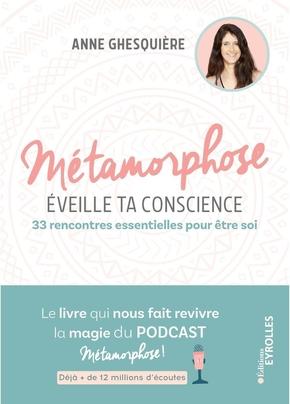 A.Ghesquière- Métamorphose, éveille ta conscience !